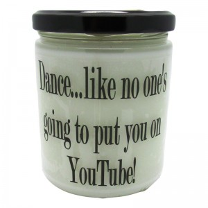 StarHollowCandleCo Dance, Like No One's Going To Put You on Youtube Buttery Maple Syrup Jar SHCC1308